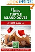 Two Turtle Island Doves: 12 Days of Christmas series (A Short Story)