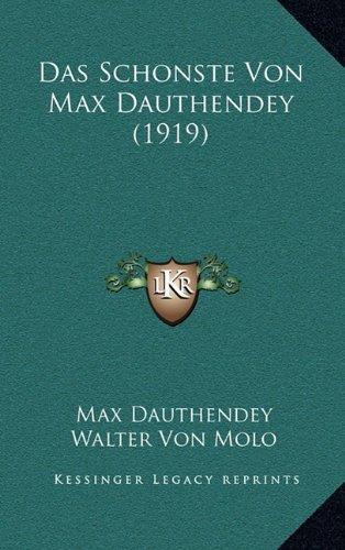 Das Schonste Von Max Dauthendey (1919)