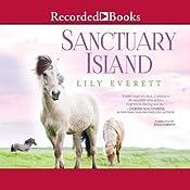 Sanctuary Island: Sanctuary Island, Book 1   Lily Everett