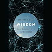 Wisdom: From Philosophy to Neuroscience | [Stephen S. Hall]