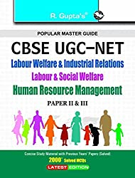 CBSE-UGC-NET/SET- Labour Welfare & Industrial Relations Labour & Social Welfare Human Resource Management (Paper II & III) Exam Guide