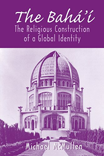 The Baha'i: The Religious Construction of a Global Identity