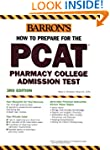 How to Prepare for the PCAT: Pharmacy...