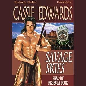 Savage Skies: Savage Series, 100 | [Cassie Edwards]