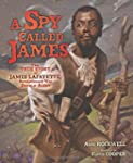 A Spy Called James: The True Story of...