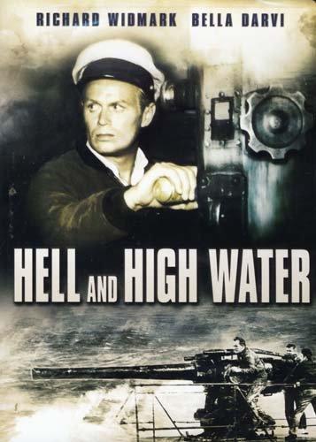 Hell and High Water / Ад в открытом море (1954)