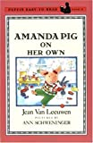 Amanda Pig on Her Own (Puffin Easy-To-Read Program, Level 2)