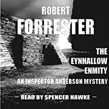 The Eynhallow Enmity: Inspector Anderson Mysteries, Book 1 (       UNABRIDGED) by Robert Forrester Narrated by Spencer Hawke