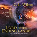 Lord of the Fading Lands: Tairen Soul, Book 1 Audiobook by C. L. Wilson Narrated by Stephanie Riggio