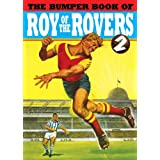 The Bumper Book of Roy of the Rovers IIby various