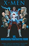 img - for X-Men vs. Avengers/Fantastic Four book / textbook / text book