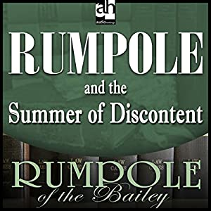 Rumpole and the Summer of Discontent Audiobook