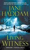 Living Witness: A Gregor Demarkian Mystery (Gregor Demarkian Mysteries) (0312372264) by Haddam, Jane
