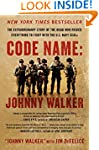 Code Name: Johnny Walker: The Extraor...