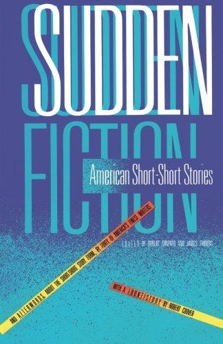 Sudden Fiction: American Short-Short Stories