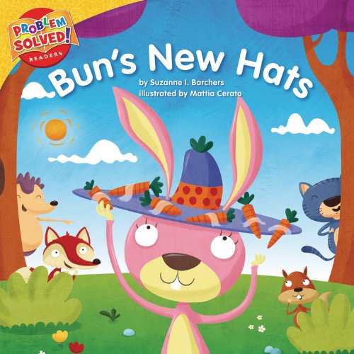 Bun's New Hats: A Lesson on Self-Esteem (Problem Solved! Readers) PDF