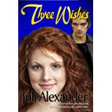 Three Wishes ~ Juli Alexander