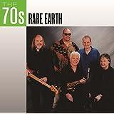 The 70's: Rare Earth