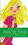 Journal d'une princesse : Encore plus d'histoires de Princesse par Cabot