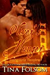 Oliver&#39;s Hunger (Scanguards Vampires #7) 