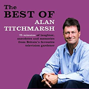 The Best of Alan Titchmarsh | [Alan Titchmarsh]