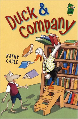 Duck and Company: A Holiday House Reader, Level 2 (Holiday House Reader), KATHY CAPLE