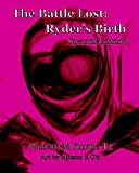 img - for The Battle lost: Ryder's Birth Special Edition book / textbook / text book
