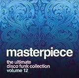echange, troc Compilation, Brutus - Masterpiece : The Ultimate Disco Funk Collection /Vol. 12
