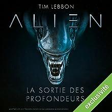 Alien : La sortie des profondeurs - Série complète Performance Auteur(s) : Tim Lebbon, Dirk Maggs Narrateur(s) : Tania Torrens, Patrick Béthune, Frantz Confiac, Sophie Riffont, Jérôme Pauwels, Hélène Bizot