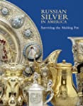 Russian Silver in America: Surviving...