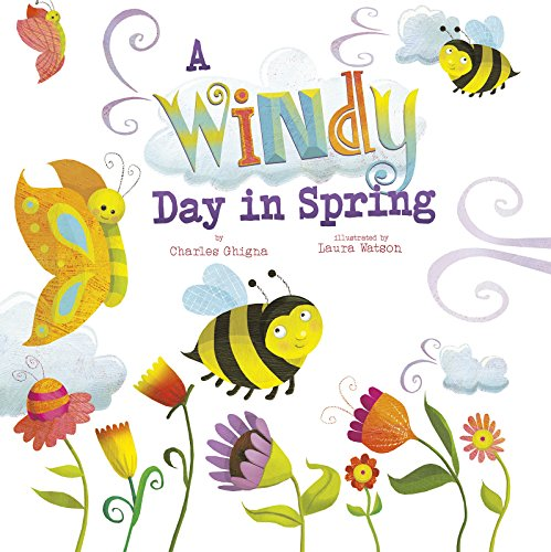A Windy Day in Spring (Springtime Weather Wonders)