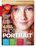 GUIDE PRATIQUE PHOTO PORTRAIT (LE)