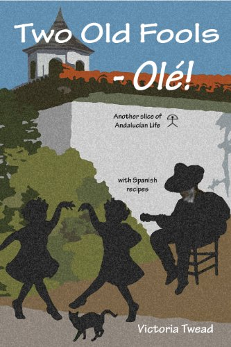 Two Old Fools - Olé! (Old Fool Series)