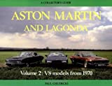 img - for Aston Martin and Lagonda: V8 Models from 1970 : A Collectors Guide by Chudecki, Paul (1990) Hardcover book / textbook / text book