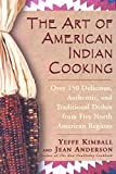img - for The Art of American Indian Cooking book / textbook / text book