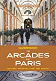Patrice de Moncan Guidebook the covered passages of Paris
