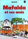"Afficher ""Mafalda n° 8 Mafalda et ses amis"""