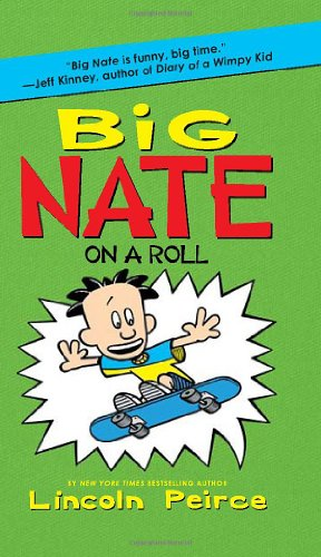 big nate on a role by lincoln pierce