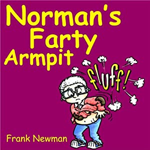Norman's Farty Armpit Audiobook