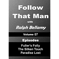 Follow That Man - Volume 07