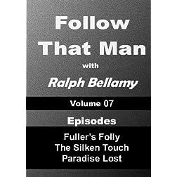 Follow That Man - Volume 07