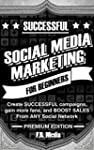 SOCIAL MEDIA MARKETING SUCCESSFULLY,...