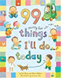 img - for 99 Mostly Fun Things I'll Do Today book / textbook / text book