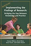 img - for What we know about: Implementing the Findings of Research: Bridging the Gap Between Knowledge and Practice book / textbook / text book