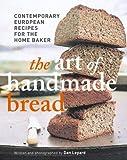 Art of Handmade Bread