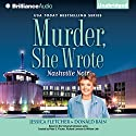 Murder, She Wrote: Nashville Noir: Murder, She Wrote, Book 33 (       UNABRIDGED) by Jessica Fletcher, Donald Bain Narrated by Sandra Burr