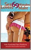 img - for 69 Sex Mistakes Lovers Make - With Illustrated Sex Positions book / textbook / text book