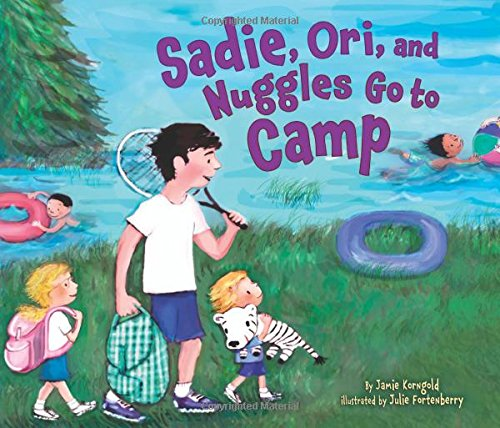 Sadie, Ori, and Nuggles Go to Camp (Kar-Ben Favorites)