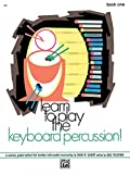 img - for Learn to Play Keyboard Percussion , Bk 1: A Carefully Graded Method That Develops Well-Rounded Musicianship book / textbook / text book