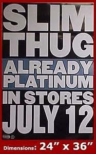 "SLIM THUG Already Platinum 24""x36"" Poster"